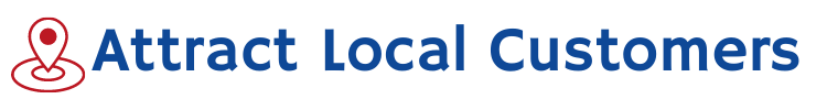 Attract Local Customers